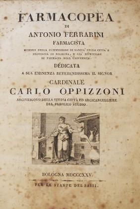 """""""Farmacopea di Antonio Ferrarini"""",  farmacista bolognese.."""