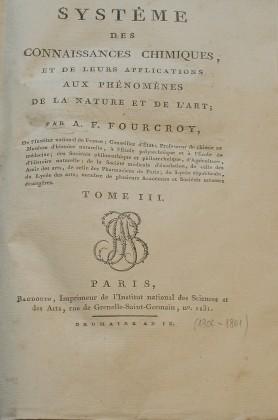 """""""Systeme Des Connaissances Chimiques"""" Di A. F. Fourcroy"""