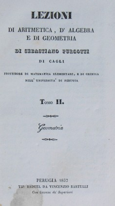"""Lezioni di Aritmetica, d'Algebra e di Geometria"" di Sebastiano Purgotti – 1837"