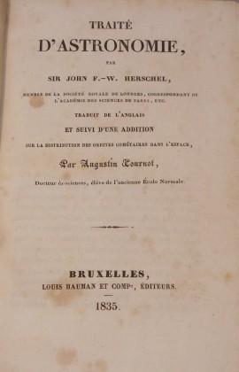 """""""Traité  D'Astronomie""""  di  John  F.  W.  Herschel (1835)"""