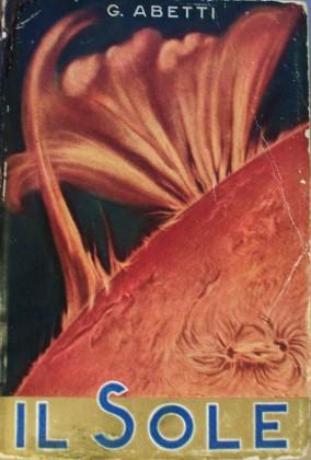 """""""Il Sole"""" di Giorgio Abetti – 1936 –"""