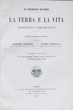 La terra e la Vita. Geografia comparativa. Federico Ratzel